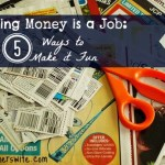 Saving Money is a Job:  5 Ways to Make it Fun