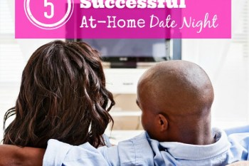 5 Tips for a Successful At-Home Date Night