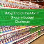 May End of the Month Grocery Budget Challenge