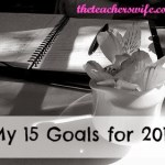 My 15 Goals for 2014 {May Update}