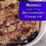 Momma's {Quick & Easy} Blueberry Cobbler