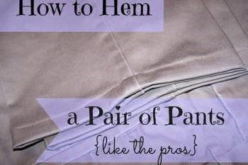 How to Hem a Pair of Pants Like the Pros