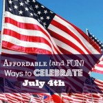 Affordable {and Fun} Ways to Celebrate July 4th
