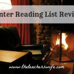 Winter Reading List Review & Summer Reading List