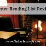 Winter Reading List Review & Summer Reading List