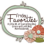 Friday Favorites Link Up