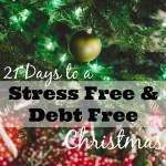 Join Me for 21 Days to a Stress Free & Debt Free Christmas