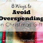 8 Ways to Avoid Overspending on Christmas Gifts – Day 9