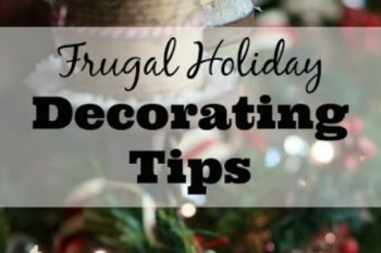 Frugal Holiday Decorating Tips  – Day 5