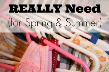 What Clothes Your Children REALLY Need (for Spring & Summer) + FREE Printable