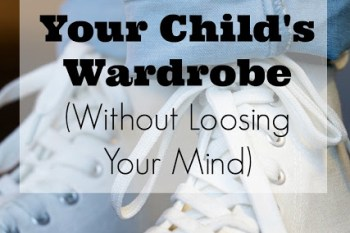 How to Transition Your Child's Wardrobe (Without Loosing Your Mind)