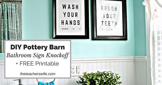 Pottery Barn Bathroom Sign Knockoff + FREE Printable