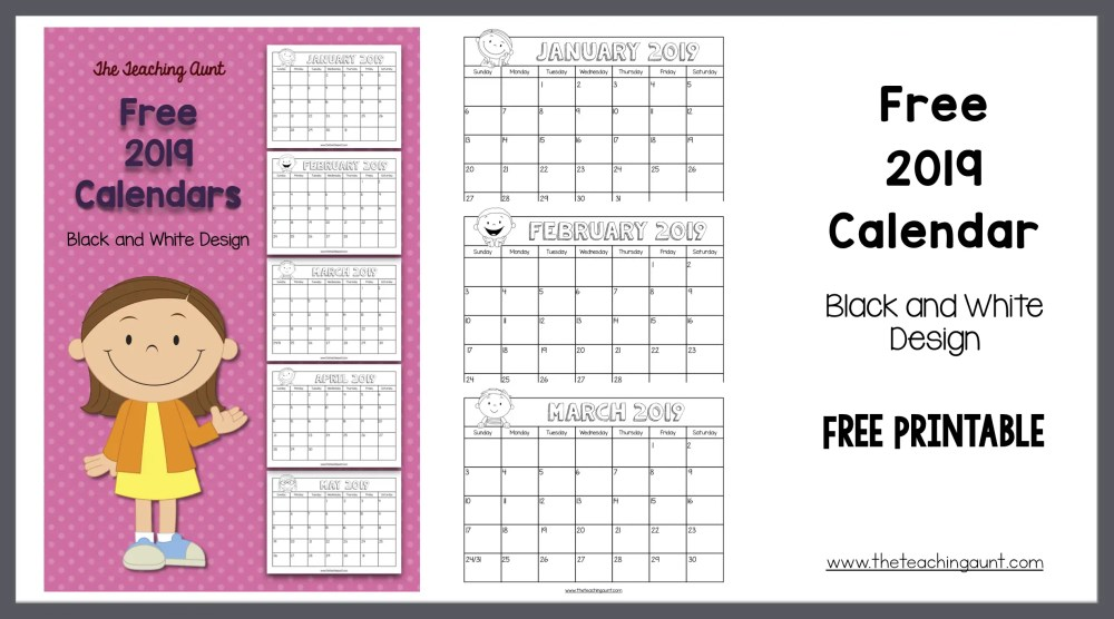 Free Black and White 2019 Calendar from The Teaching Aunt