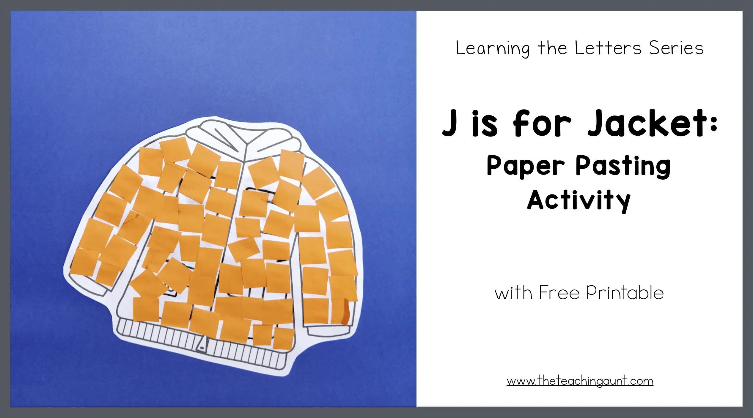 J is for Jacket: Paper Pasting Activity