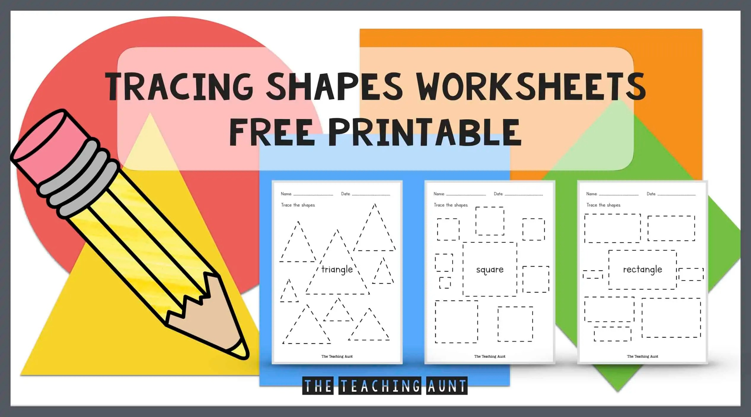 Shapes Tracing Worksheets Free Printable - The Teaching Aunt