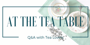 At The Tea Table Series