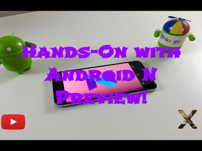 Hands On With the Android N Preview!