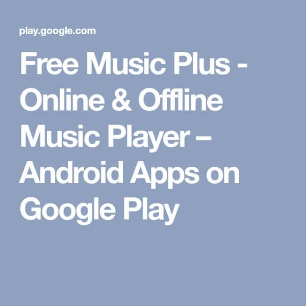 Download Free Music Plus Online & Offline Music Player For