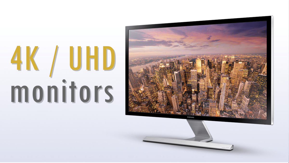 4K Monitors: Everything You Need To Know