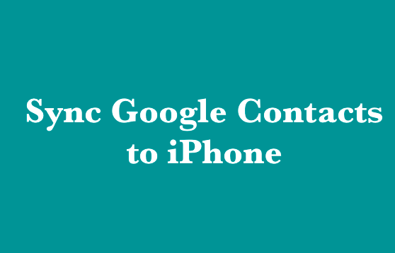 Sync Google Contacts to iPhone