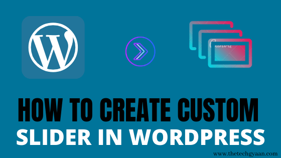 Best Way To Create a Slider In WordPress 2020