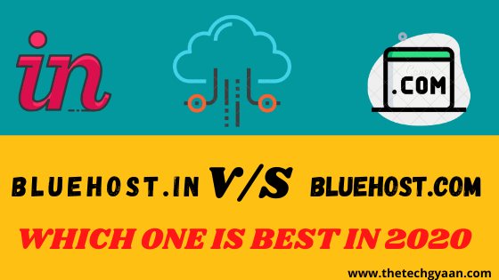 Bluehost India v/s Bluehost.Com :Which One is Best in 2020