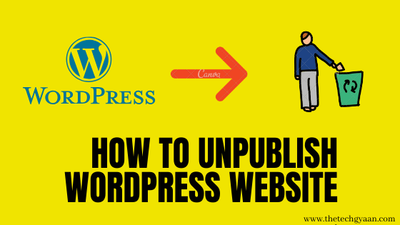 Unpublish a WordPress Site