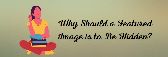 How to Hide Featured Image in WordPress Post