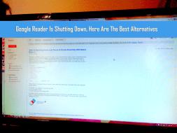 Google Reader Is Shutting Down, Here Are The Best Alternatives thetechhacker