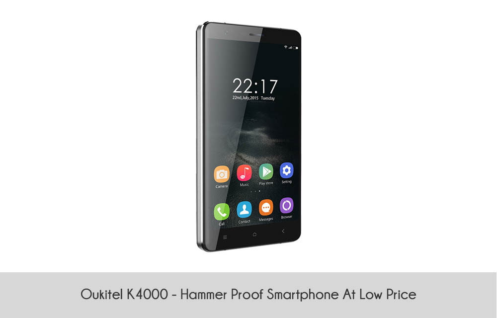 Oukitel K4000 - Hammer Proof Smartphone At Low Price