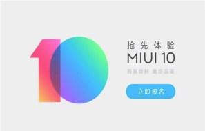 MIUI 10 Beta Registrations Open Now