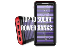 Top 10 Solar Power Banks