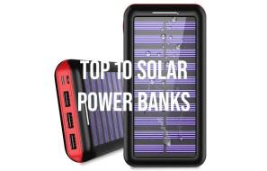 Top 10 Solar Power Banks