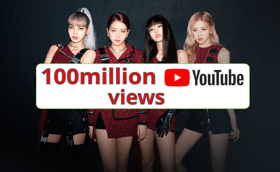 Who is Blackpink who smashed the record for the fastest YouTube video to reach 100 million views?