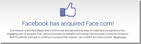 Face.com - bought by Facebook