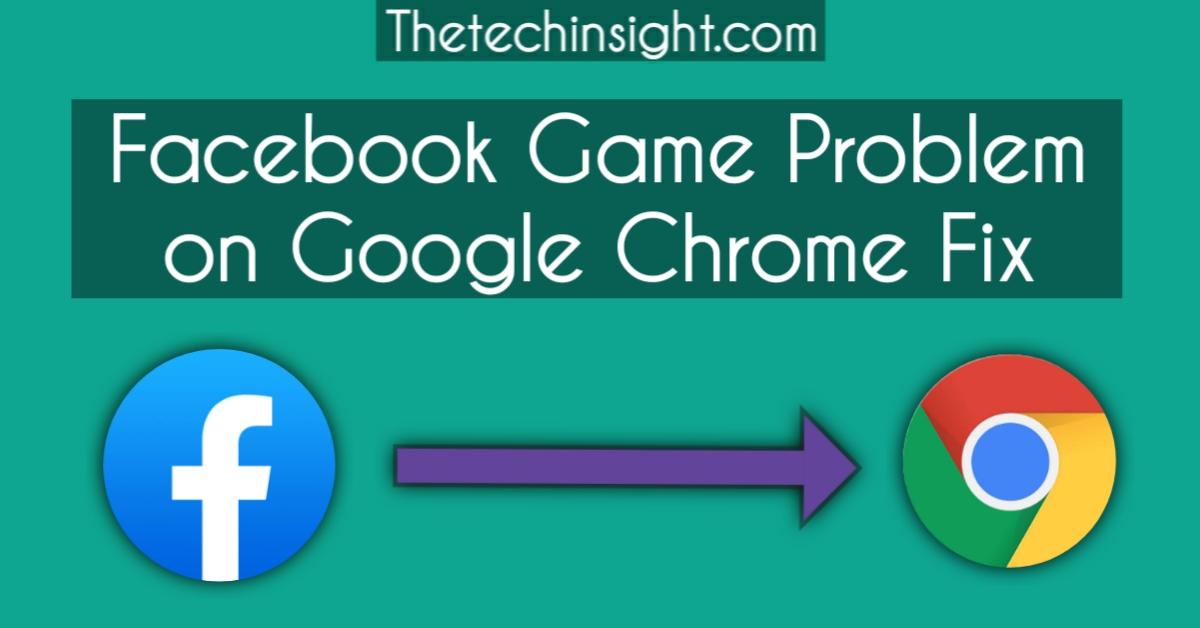 facebook-games-issue-google-chrome