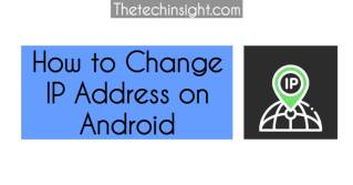how-to-change-ip-address-on-android