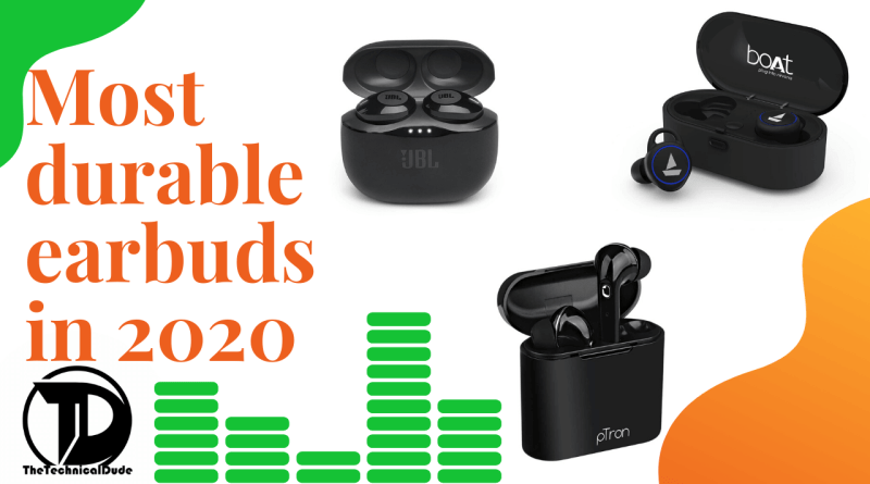Most durable earbuds in 2020