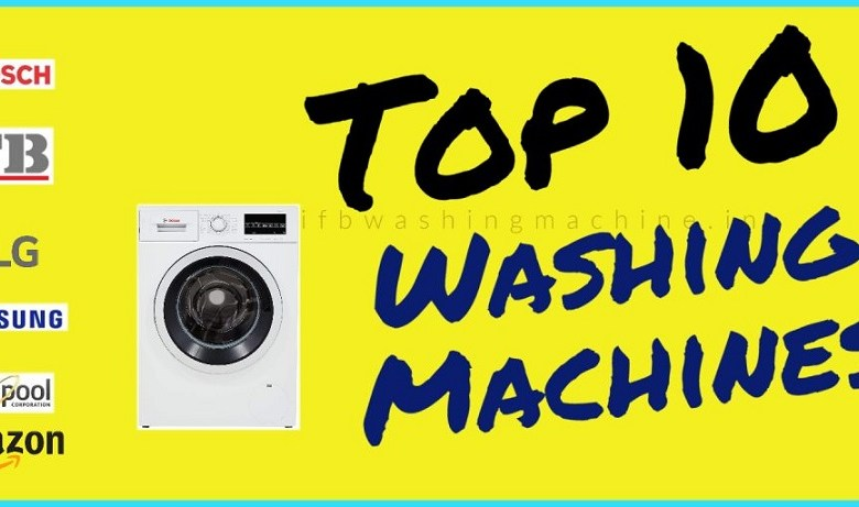 10 Best Washing Machines in India 2020 – Buyer's Guide