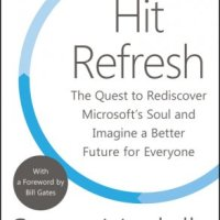 Hit Refresh by Satya Nadella Book Review