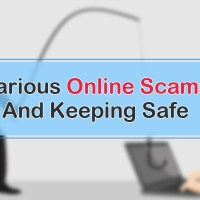 Various Online Scams And Keeping Safe