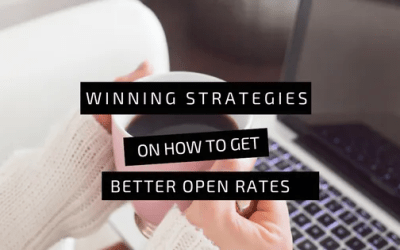 Winning Strategies on How to Get Better Open Rates