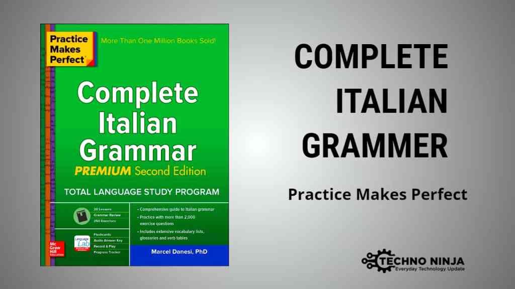 Practice Makes Perfect: Complete Italian Grammar