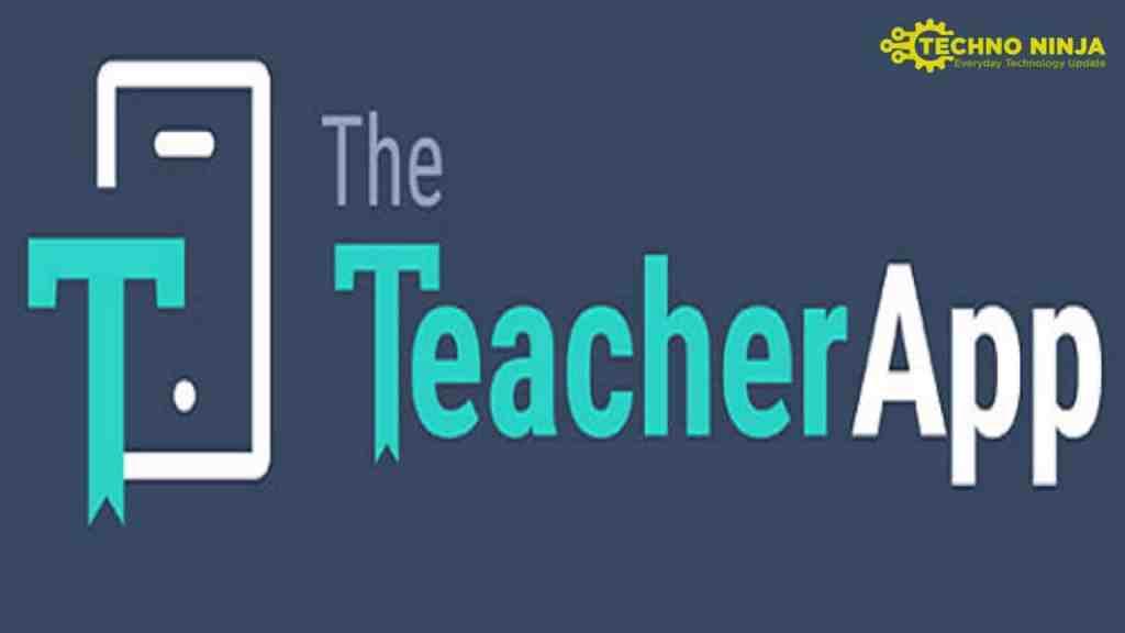 the Teacher app all details