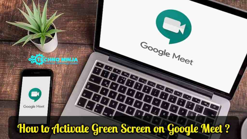 How to Activate Green Screen on Google Meet ?