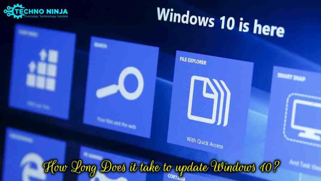 How Long Does it take to update Windows 10