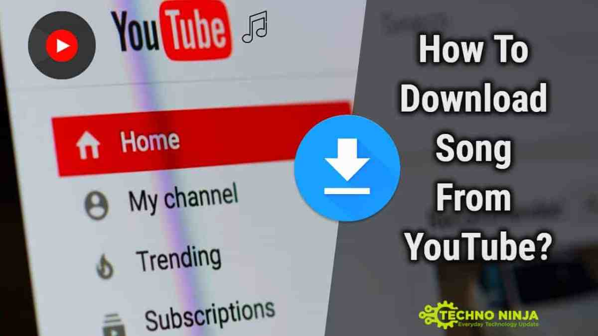 How To Download Song From YouTube?
