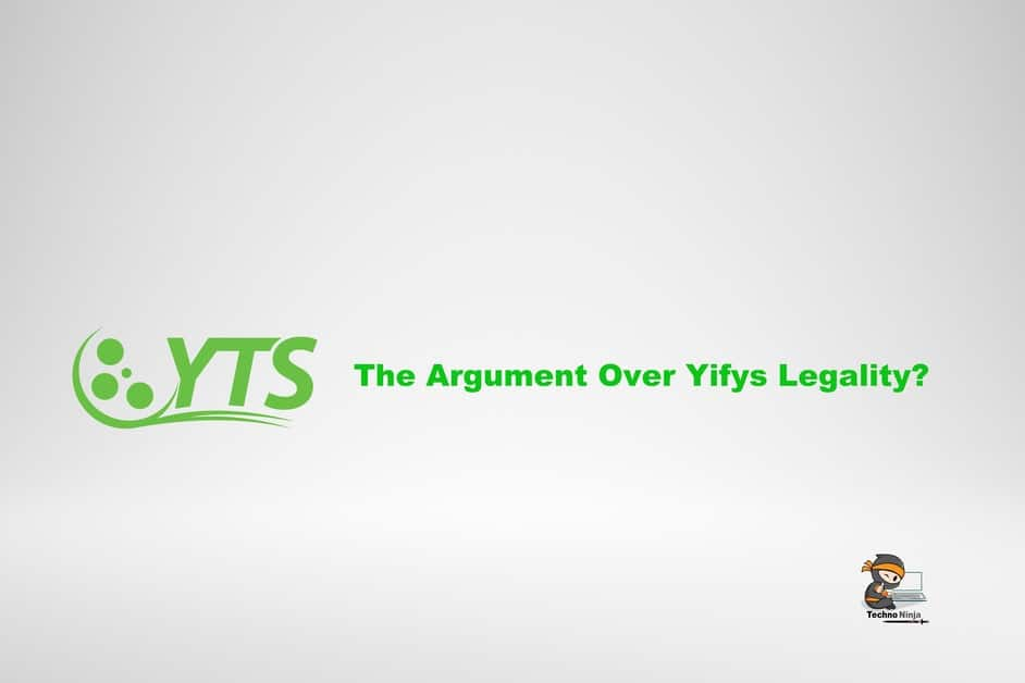 The argument over Yifys Legality?