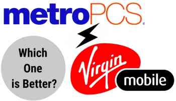 Which Service is Better MetroPCS or Virgin Mobile?