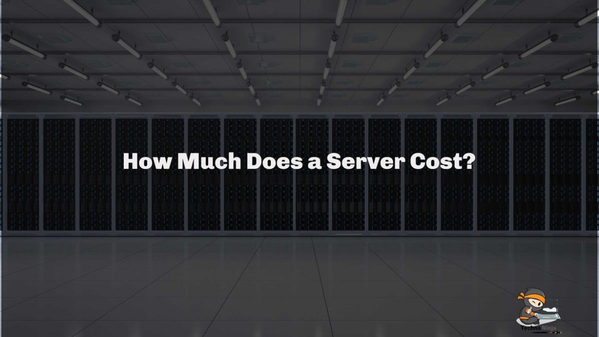 How Much Does a Servers Cost?